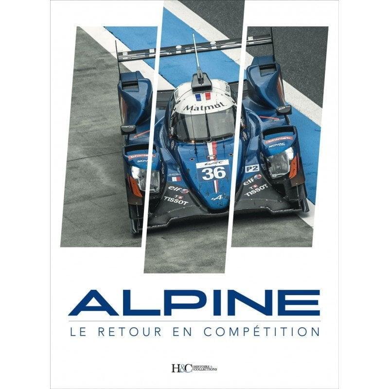 """Livre: """"Alpine, le retour en compétition"""" disponible à la vente ! 1"""